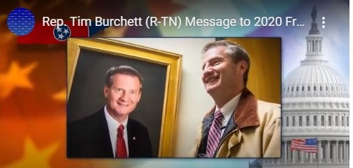 Rep. Tim Burchett (R-TN) Message to 2020 Free Iran Summit, July 17-20.